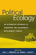 Political Ecology: An Integrative Approach to Geography and Environment-Development Studies