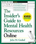 The Insider's Guide to Mental Health Resources Online (Insider's Guide to Mental Health Resources Online)
