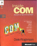 Inside Com: Microsoft's Component Object Model with CDROM