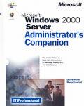 Microsoft Windows 2000 Server Administrator's Companion with CDROM