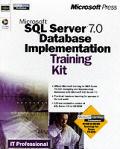 Microsoft SQL Server 7.0 database implementation training kit