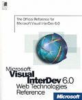 Microsoft Visual InterDev 6.0 Web technologies reference.