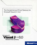 Microsoft Visual J++ 6.0 Reference Library: The Comprehensive Official Resource for Microsoft Visual J++ 6.0