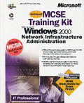 Microsoft Win 2000 Network Infrastructure Kit