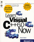 Learn Microsoft Visual C++ 6 Now