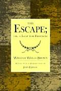 The Escape; Or, a Leap for Freedom.: A Drama in Five Acts.