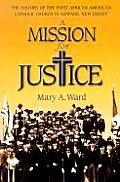 A Mission for Justice: The History of the First African American Catholic Church in Newark, New Jersey