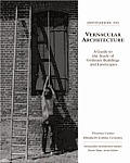 Invitation To Vernacular Architecture : Guide To the Study of Ordinary Buildings and Landscapes (05 Edition)
