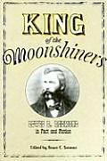 King of the Moonshiners: Lewis R. Redmond in Fact and Fiction (Appalachian Echoes) Cover