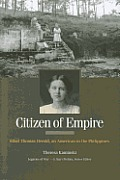 Citizen of Empire: Ethel Thomas Herold, an American in the Philippines