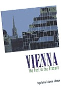 Vienna The Past In The Present A His