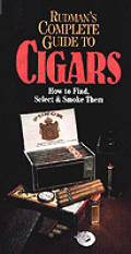 Rudmans Complete Pocket Guide To Cigars How To