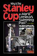 Why is the Stanley Cup in Mario LeMieuxs Swimming Pool How Winners Celebrate with the Worlds Most Famous Cup