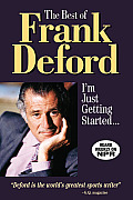 Best of Frank Deford Im Just Getting Started