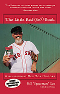 Little Red Sox Book A Revisionist Red Sox History