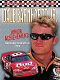 Dale Earnhardt Jr.: Junior Achievement: The Dale Earnhardt Jr. Story (NASCAR Wonder Boy Collector's)