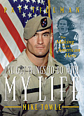 Ive Got Things to Do with My Life Pat Tillman The Making of an American Hero