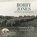 Bobby Jones & the Quest for the Grand Slam