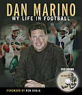 Dan Marino: My Life in Football [With DVD]