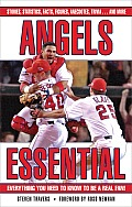 Angels Essential: Everything You Need to Know to Be a Real Fan! (Essential)
