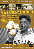 Baseball Gold: Mining Nuggets from Our National Pastime