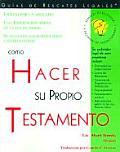 Como Hacer Su Propio Testamento / How to Make Your Own Will (How to Make Your Own Will)