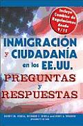 Inmigracion y Ciudadania En Los EE.UU. Preguntas y Respuestas / U.S. Immigration and Citizenship (Inmigracion y Ciudadania En Los Ee.Uu. Preguntas y Respuestas)