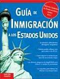 Guia de Inmigracion a Los Estados Unidos, 4e (Guia de Inmigracion A Estados Unidos)