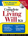 The Complete Living Will Kit with CDROM (How to Write Your Own Living Will)