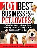 101 Best Businesses For Pet Lovers
