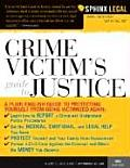 Crime Victim's Guide to Justice, 3e