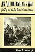 Artillerymans War Gus Dey & The 2nd Unit