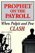 Prophet on the Payroll