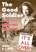 Good Soldier The Story Of A Southwest Pa