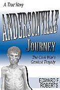 Andersonville Journey: The Civil...