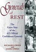 Generals at Rest: The Grave Sites of the 425 Official Confederate Generals