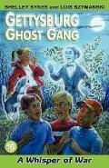 Gettysburg Ghost Gang #6: Whisper of War a