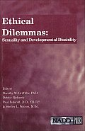 Ethical Dilemmas: Sexuality and Developmental Disability