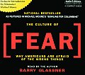 Culture Of Fear Why Americans Are Afraid