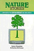 Nature Stories: Depictions of the Environment & Their Effects