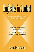 Englishes in Contact: Anglophone Caribbean Students in an Urban College (01 Edition)