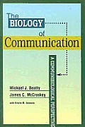 Biology of Communication : Communibiological Perspective (01 Edition)