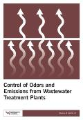 Control of Odors and Emissions from Wastewater Treatment Plants, Manual of Practice 25