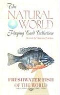 Freshwater Fish of the World Playing Cards (Natural World Playing Card Collection)
