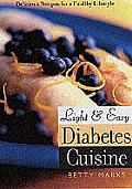 Light and Easy Diabetes Cuisine: Delicious Recipes for a Healthy Lifestyle