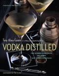 Vodka Distilled The Modern Mixologists Favorite Vodkas & Vodka Cocktails