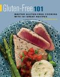 Gluten-Free 101: Master Gluten-Free Cooking with 101 Great Recipes (Surrey's 101)