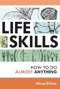 Life Skills How to Do Almost Anything