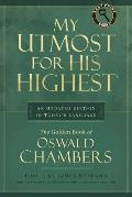 My Utmost for His Highest: An Updated Edition in Today's Language (Large Print)