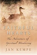 Faithful Hearts: The Adventure of Spiritual Mentoring Cover